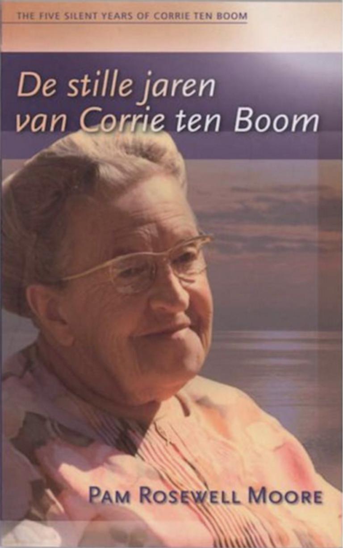 De stille jaren van Corrie ten Boom